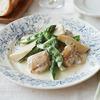 vol.10 フランスで生まれた簡単&ヘルシーな家庭料理「鶏肉と春野菜のエチュベ」