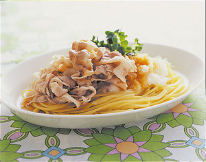 豚しゃぶのおろしポン酢スパゲティ